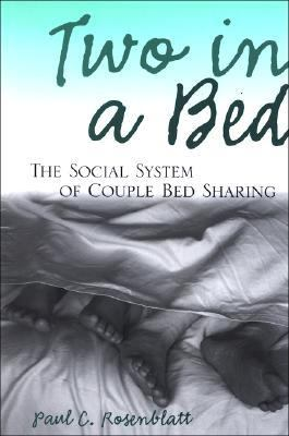 Two in a Bed The Social System of Couple Bed Sharing
