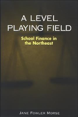 Level Playing Field School Finance in the Northeast