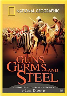 National Geographic: Guns, Germs and Steel