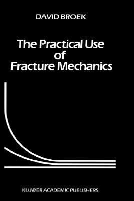 Practical Use of Fracture Mechanics