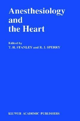 Anesthesiology and the Heart