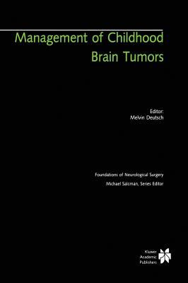 Management of Childhood Brain Tumors
