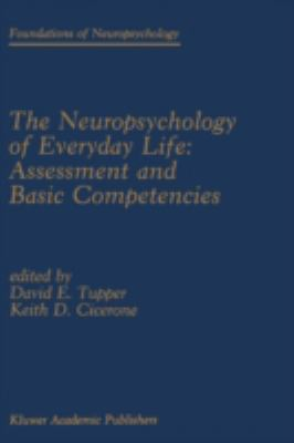 Neuropsychology of Everyday Life Assessment and Basic Competencies