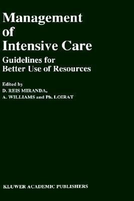 Management of Intensive Care Guidelines for Better Use of Resources