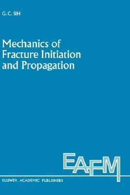 Mechanics of Fracture Initiation and Propagation Surface and Volume Energy Density Applied As Failure Criterion