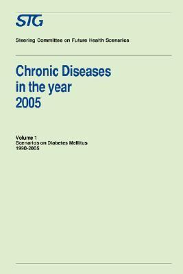Chronic Diseases in the Year 2005 Scenarios on Diabetes Mellitus, 1990-2005