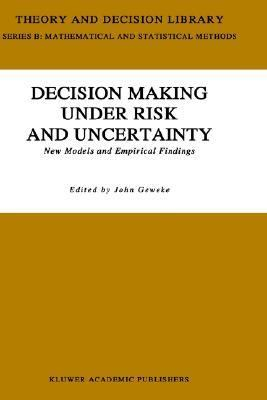 Decision Making Under Risk and Uncertainty New Models and Empirical Findings