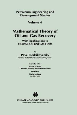 Mathematical Theory of Oil and Gas Recovery With Applications to Ex-USSR Oil and Gas Fields