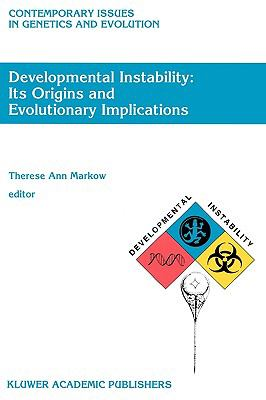 Developmental Instability Its Origins and Evolutionary Implications  Proceedings of the International Conference on Developmental Instability  I