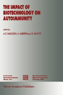 Impact of Biotechnology on Autoimmunity