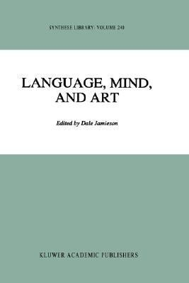 Language, Mind, and Art Essays in Appreciation and Analysis, in Honor of Paul Ziff