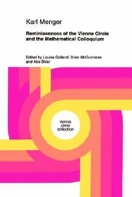 Reminiscences of the Vienna Circle and the Mathematical Colloquium