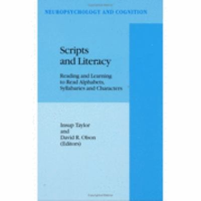 Scripts and Literacy Reading and Learning to Read Alphabets, Syllabaries and Characters