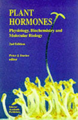 Plant Hormones Physiology, Biochemistry, and Molecular Biology