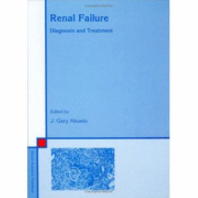 Renal Failure Diagnosis & Treatment