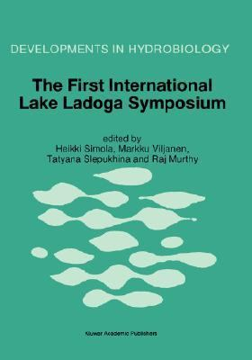 First International Lake Ladoga Symposium Proceedings of the First International Lake Lagoda Symposium  Ecological Problems of Lake Lagoda, St. Petersburg, Russia, 22-26 November 1993