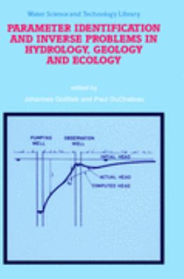Parameter Identification and Inverse Problems in Hydrology, Geology and Ecology