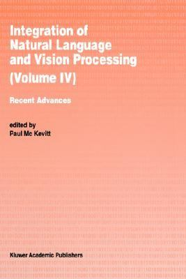 Integration of Natural Language and Vision Processing Recent Advances
