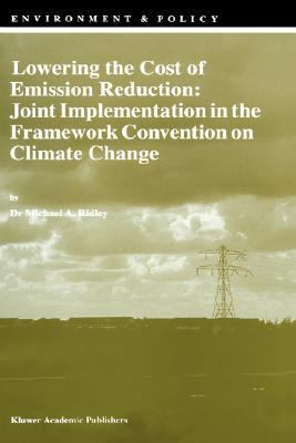 Lowering the Cost of Emission Reduction Joint Implementation in the Framework Convention on Climate Change