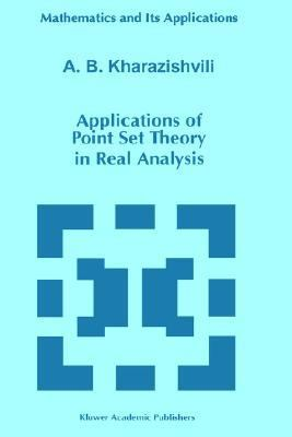 Applications of Point Set Theory in Real Analysis