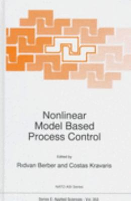 Nonlinear Model Based Process Control