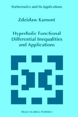 Hyperbolic Functional Differential Inequalities and Applications