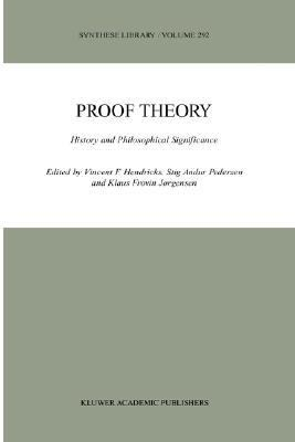 Proof Theory History and Philosophical Significance