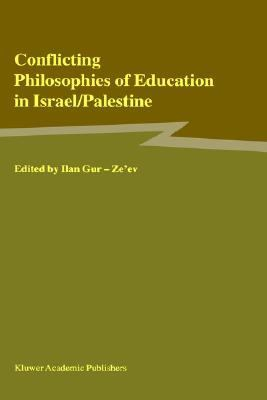 Conflicting Philosophies of Education in Israel/Palestine