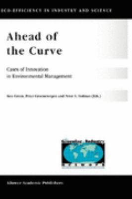Ahead of the Curve Cases of Innovation in Environmental Management