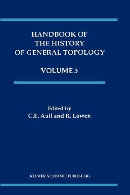 Handbook of the History of General Topology