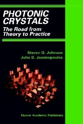 Photonic Crystals The Road from Theory to Practice