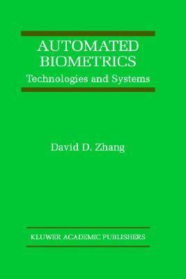 Automated Biometrics Technologies and Systems