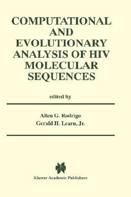 Computational and Evolutionary Analysis of HIV Molecular Sequences