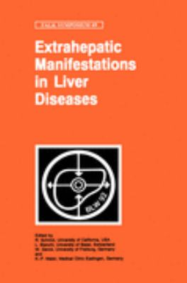 Extrahepatic Manifestations in Liver Diseases Proceedings of the 69th Falk Symposium Held in Basel, Switzerland, October 15-17, 1992