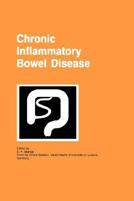 Chronic Inflammatory Bowel Disease Proceedings of the Falk Symposium Held in Lubeck, Germany, 4-5 March, 1994