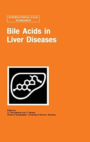 Bile Acids in Liver Diseases (Falk Symposium)