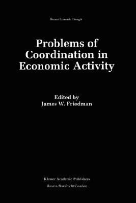 Problems of Coordination in Economic Activity