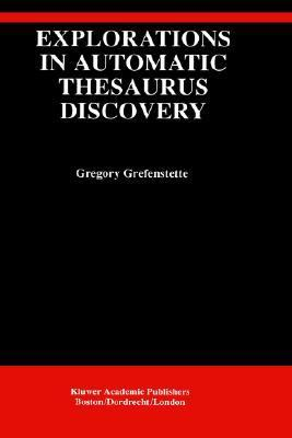 Explorations in Automatic Thesaurus Discovery
