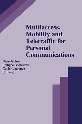 Multiaccess, Mobility and Teletraffic for Personal Communications