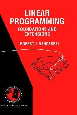 Linear Programming Foundations and Extensions
