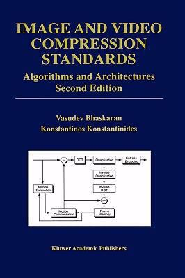 Image and Video Compression Standards Algorithms and Architectures