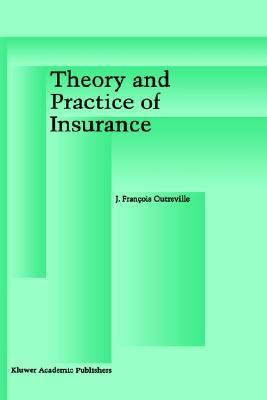 Theory and Practice of Insurance