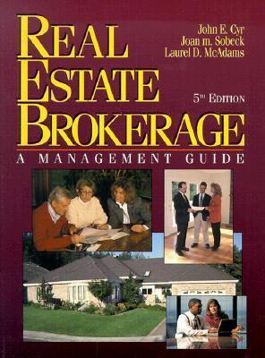 Real Estate Brokerage: A Management Guide - Cyr, John E., Sobeck, Joan m., McAdams, Laurel D. pdf epub