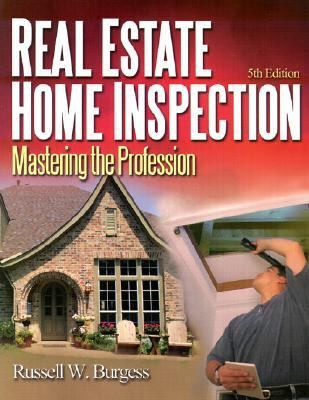 Real Estate Home Inspection Mastering the Profession