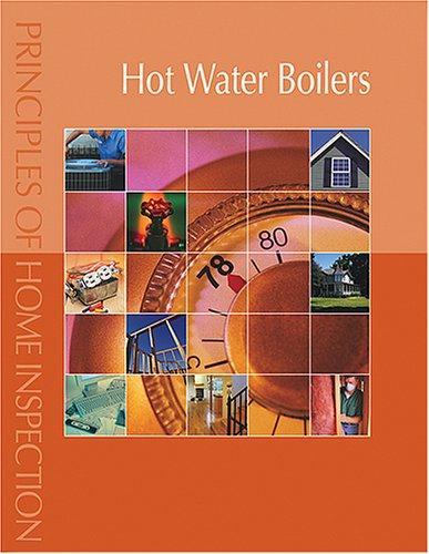 Principles of Home Inspection:  Hot Water Boilers