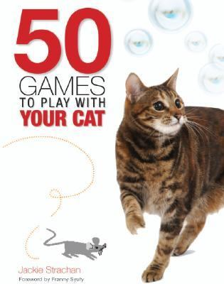 50 Games to Play With Your Cat