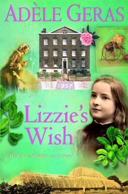 Lizzie's Wish (Historical House Series)