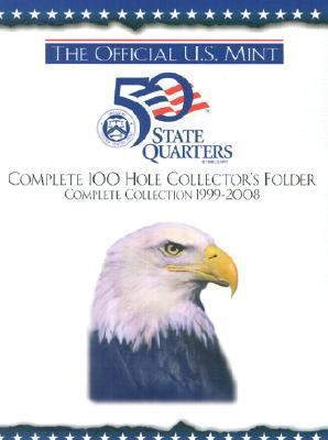 Official U.S. Mint 50 State Quarters Complete 100 Hole Collector's Folder, Complete Collection 1999-2008