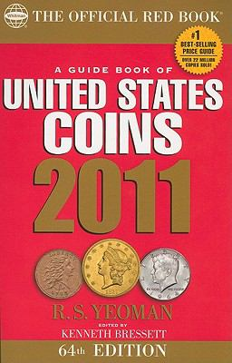 A Guide Book of United States Coins 2011: The Official Red Book (Guide Book of United States Coins (Spiral))