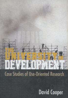 University in Development : Case Studies of Use-Orientated Research